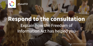 #SaveFOI respond to the consultaition