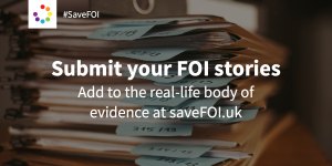 submit an FOI story #SaveFOI